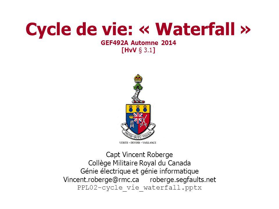 Cycle de vie: « Waterfall » GEF492A Automne 2014 [HvV § 3.1]